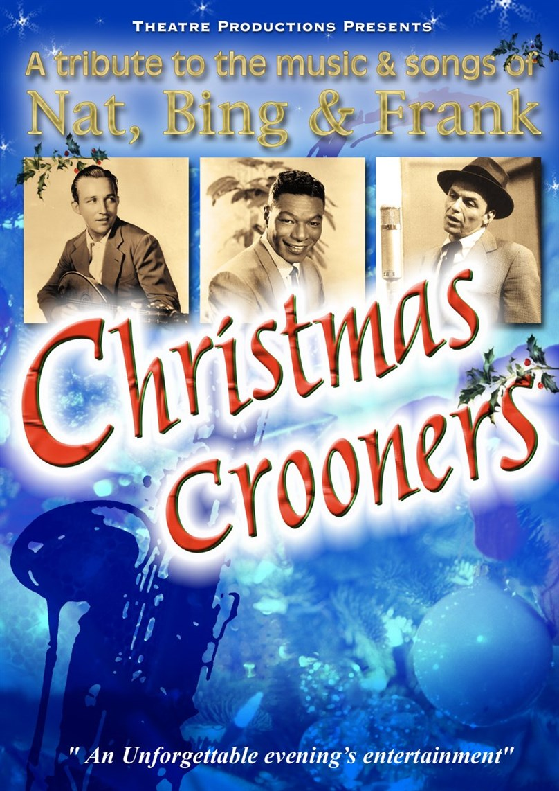 Christmas Crooners presented by Theatre Productions