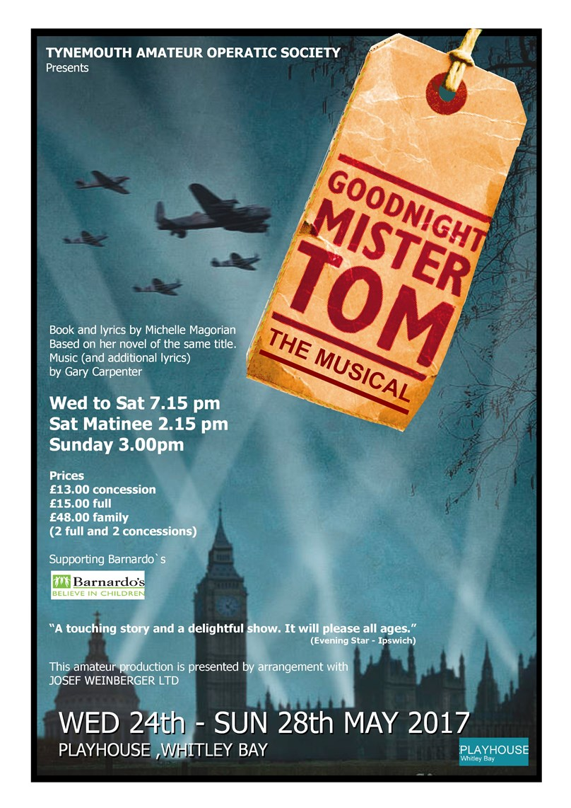 TYNEMOUTH AMATEUR OPERATIC SOCIETY presents 'Goodnight Mister Tom - The Musical'