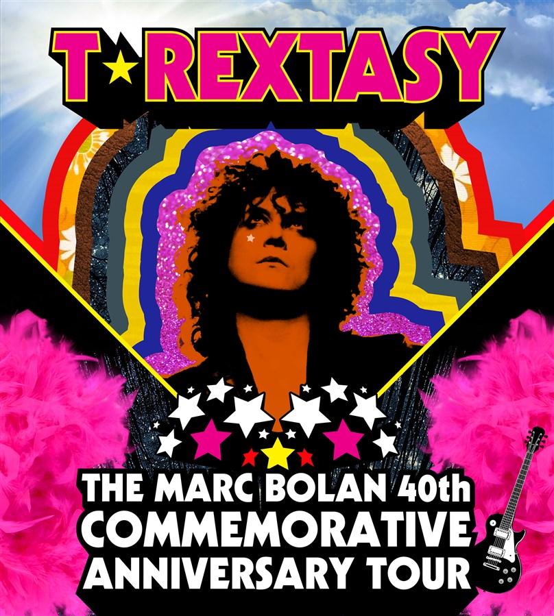 T.Rextasy - The 40th Commemorative Anniversary Tour