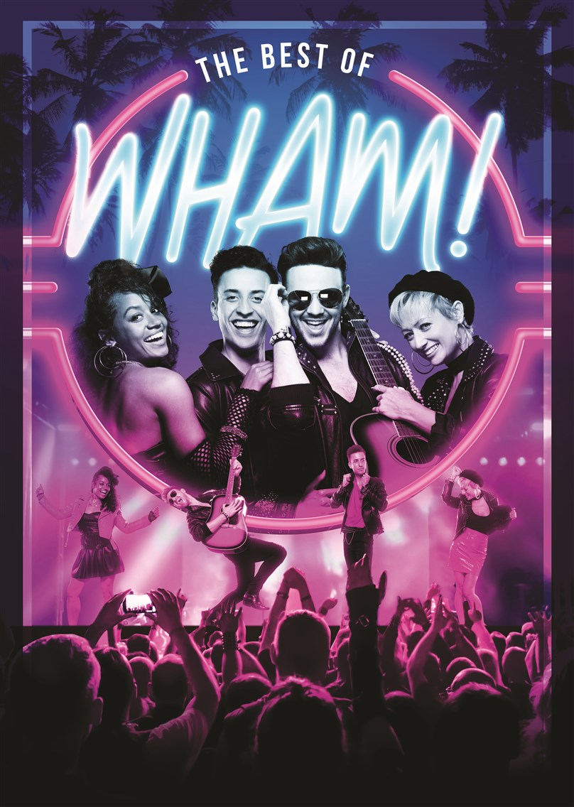 Best of WHAM! *SECOND DATE ADDED*