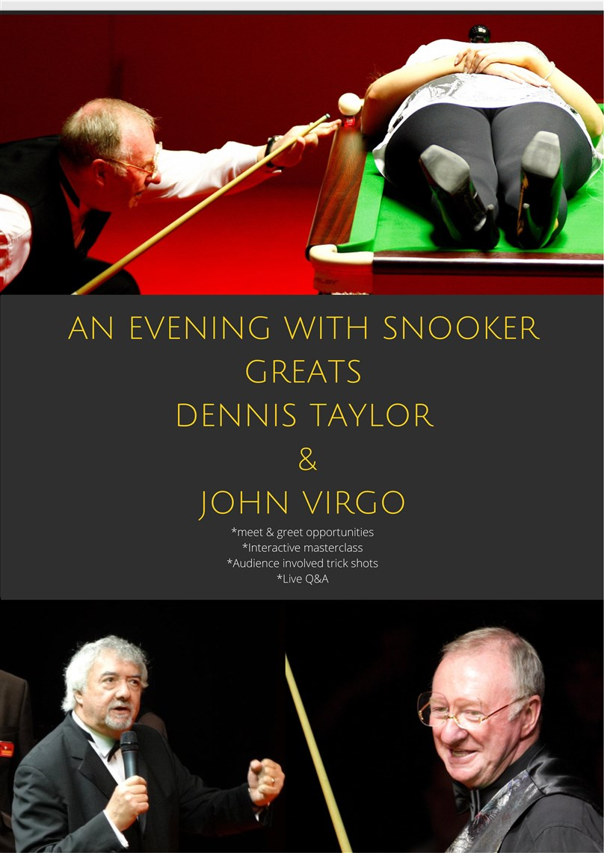 An Evening with Snooker Greats: Dennis Taylor & John Virgo