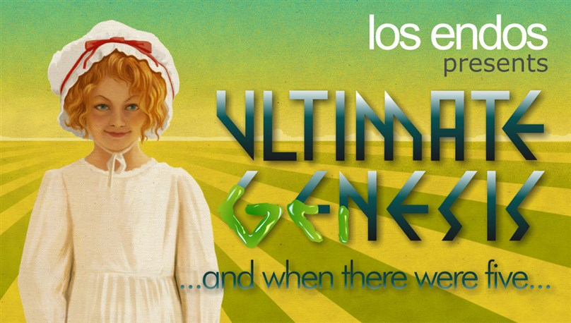 """Los Endos - Ultimate Genesis: """"And When There Were Five"""""""