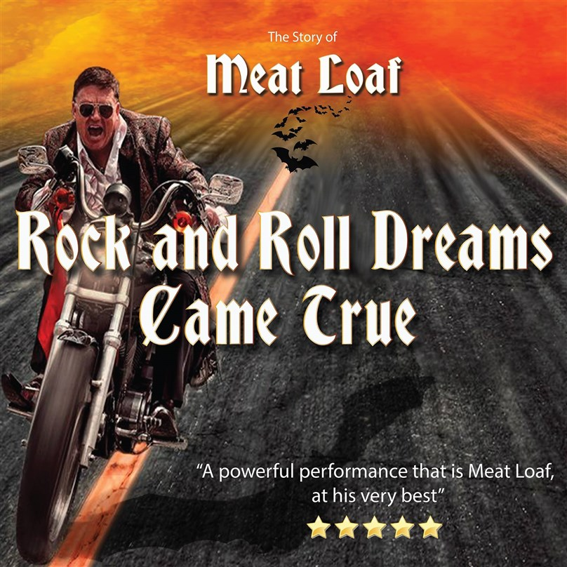 Rock 'n' Roll Dreams Came True - Meatloaf The Show