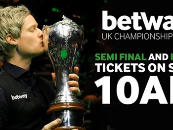 Betway UK Snooker Championship Semi's / Final tickets on sale today at 10AM!!