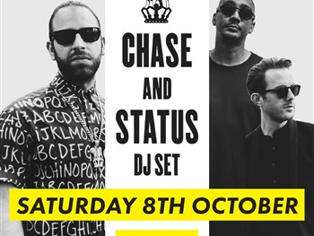 Chase & Status are back!