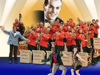 Don't Miss The Sensational Glenn Miller Orchestra