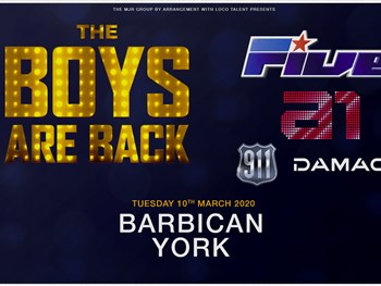 The Boys Are Back, and heading to York Barbican in 2020!